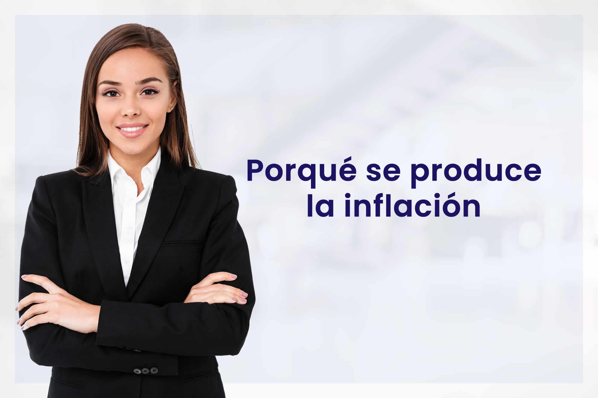 INKARIPERU | PORQUE SE PRODUCE LA INFLACION